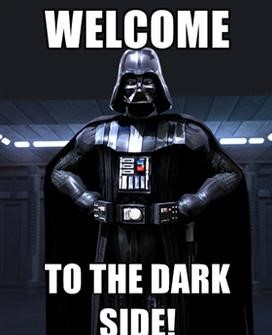 Darth Vader Welcome to the Dark Side